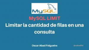 MySQL LIMIT: Limitar la canidad de filas en una consulta